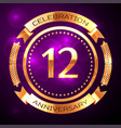 twelve years anniversary celebration with golden vector image vector image