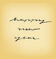 happy new year calligraphy style on old paper vector image