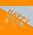 orange gray new years greeting card vector image vector image