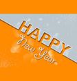 orange gray new years greeting card vector image
