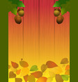 autumn acorns and leafs on wood shaded panel vector image vector image