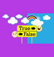 background with true and false arrow sign with clo vector image