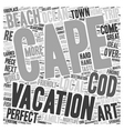 Cape Cod Your Home Away From Home text background vector image vector image