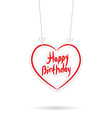 Happy birthday red paper heart on White background vector image vector image