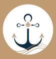 ship anchor on the waves nautical logo vector image vector image