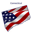 connecticut full american flag waving vector image vector image