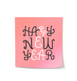 happy new year lettering sticky note vector image vector image