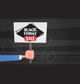 hand hold banner with black friday sale text vector image vector image