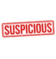 suspicious grunge rubber stamp vector image vector image