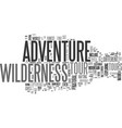 adventure tour in wilderness text word cloud vector image vector image