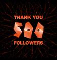 thank you 500 followers thanks banner follower vector image