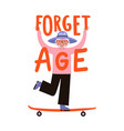 with active old woman on skateboard and lettering vector image