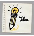 Light bulb Pencil and Good idea vector image vector image