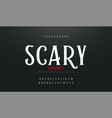 scary movie alphabet font typography horror vector image vector image