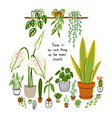 there is no such thing as too many plants vector image vector image