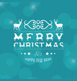 merry christmas and newyear card with christmas vector image