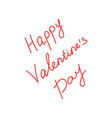 red happy valentine s day lettering vector image