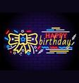 colorful happy birthday billboard in neon style vector image vector image