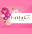 happy birthday cute congratulation card template vector image vector image