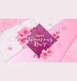 happy women s day 8 march with flowers vector image vector image