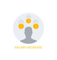 salary increase icon on white vector image