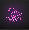 time to travel traveling design neon glow logo vector image