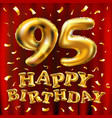 happy birthday 95th celebration gold balloons and vector image
