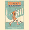 soccer player shooting a ball vintage poster vector image