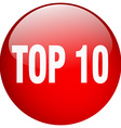 top 10 red round gel isolated push button vector image vector image