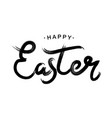 happy easter black paint lettering vector image vector image