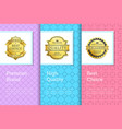 premium brand high quality choice golden labels vector image vector image