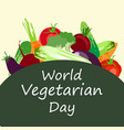 world vegetarian day concept vector image vector image
