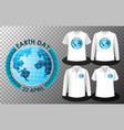 earth day logo with set different shirts vector image
