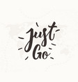 just go hand written lettering vector image