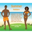 Man in shorts and a woman in a swimsuit on the vector image
