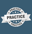 practice ribbon practice round white sign practice vector image vector image