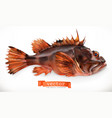 scorpionfish 3d icon seafood realism style vector image