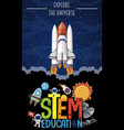 stem education logo with explore universe vector image vector image