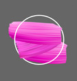 background with pink paint brush strokes vector image vector image