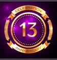thirteen years anniversary celebration with golden vector image vector image
