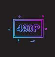480p video icon design vector image