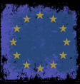 grunge flag of eu vector image vector image