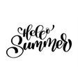 hello summer hand drawn lettering handwritten vector image vector image