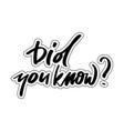 interesting facts symbol vector image