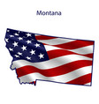 montana full american flag waving in wind vector image vector image