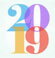 new years eve color 2019 numbers art vector image vector image