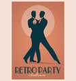retro party poster silhouettes of men wearing vector image vector image