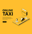 online taxi isometric web vector image