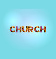 church concept colorful word art vector image vector image