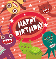 Happy birthday Funny monsters party card design on vector image vector image